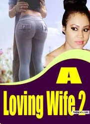A Loving Wife 2