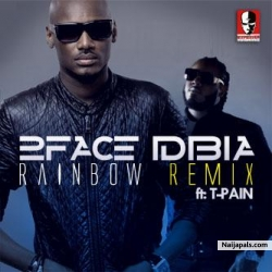 My Rainbow Remix by 2face Idibia ft. Tpain