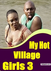 My Hot Village Girls 3
