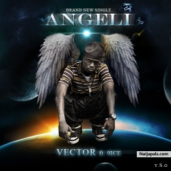Angeli ton pin re deejay white remix by Dee jay white + vector ft 9ice
