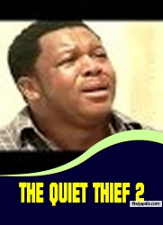 THE QUIET THIEF 2