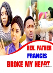 REV. FATHER FRANCIS BROKE MY HEART