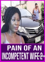 Pain Of An Incompetent Wife 2