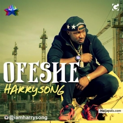 Ofeshe by Harrysong