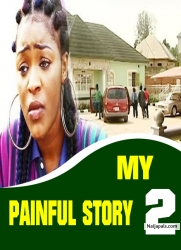 MY PAINFUL STORY 2