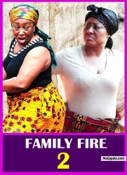 FAMILY FIRE 2