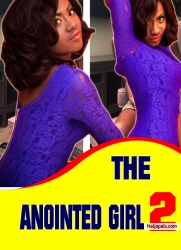 The Anointed Girl 2