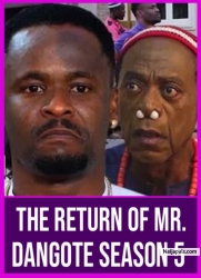 The Return Of Mr. Dangote Season 5
