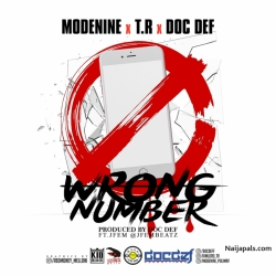 Wrong Number by Modenine + T.R + Doc Def