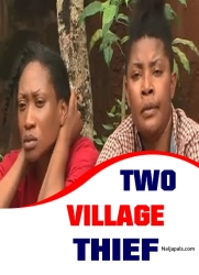 Two Village Thief