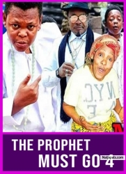 THE PROPHET MUST GO 4
