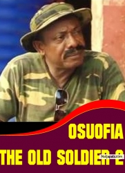 OSUOFIA THE OLD SOLDIER 2