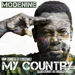 My Country by Modenine + Amuta Stone & Uchie The African Rockstar