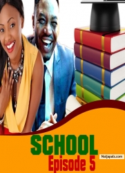 SCHOOL Episode 5