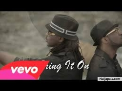 Bring It On by P-Square ft Dave Scott