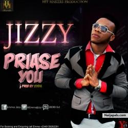 priase you by JIZZY