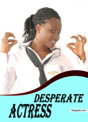 DESPERATE ACTRESS