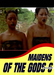 MAIDENS OF THE GODS 6