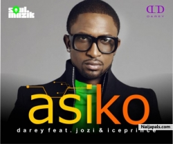 Asiko by Darey ft. Jozi & Ice Prince
