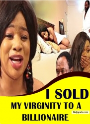 I SOLD MY VIRGINITY TO A BILLIONAIRE