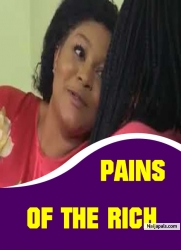 PAINS OF THE RICH