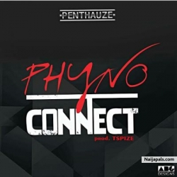 Connect by Phyno (Prod. by Tspize)
