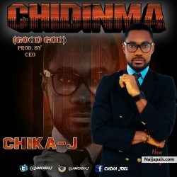 CHIDINMA(GOOD GOD) by CHIKA J