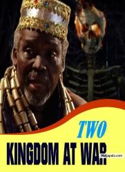 TWO KINGDOM AT WAR