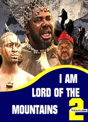 I AM LORD OF THE MOUNTAINS 2
