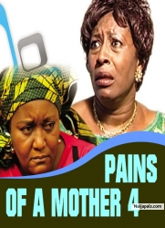 Pains Of A Mother 4