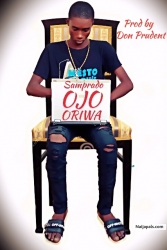 Ojo Oriwa - Prod By Don Prudent by Samprado