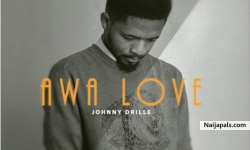 Awa Love by Johnny Drille