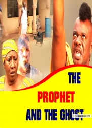 THE PROPHET AND THE GHOST