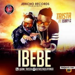 Ibebe by Trista ft. Terry G