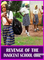 REVENGE OF THE INNOCENT SCHOOL GIRL
