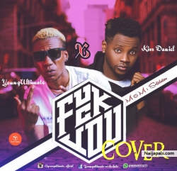 YoungUltimate x Kizz Daniel - Fvck You cover by YoungUltimate