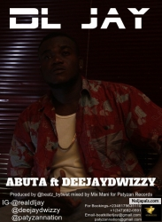 ABUTA by DL jay ft Deejaydwizzy