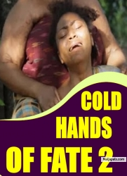 COLD HANDS OF FATE 2