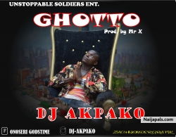 Ghetto Prod. By Mr X by DJ Akpako