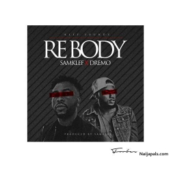 Rebody by Samklef Ft. Dremo