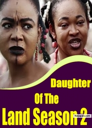 Daughter Of The Land Season 2