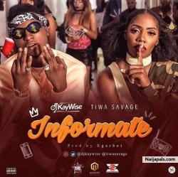Informate by DJ Kaywise ft. Tiwa Savage