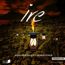IRE (cover) by Hexkayvoice ft adekunle gold X simi