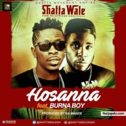Hosanna by Shatta- Wale ft Burna Boy