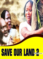 SAVE OUR LAND 2