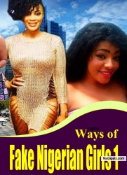 Ways of Fake Nigerian Girls 1