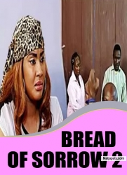 BREAD OF SORROW 2