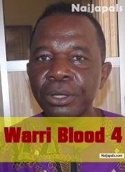 Warri Blood 4