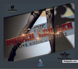 DO THE PUWEH LEH LEH by JLIVE x DEEJAY VIBEZ