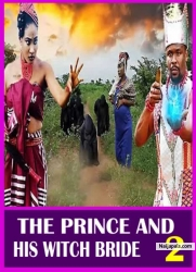THE PRINCE AND HIS WITCH BRIDE 2